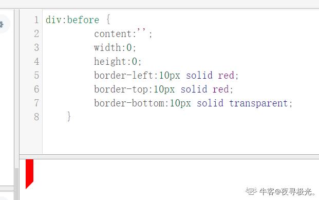 以下代码实现的图形对应正确是?     :before {      content:'';      width:0;      height:0;      border-left:10px solid red;      border-top:10px solid red;      border-bottom:10px solid transparent;    }